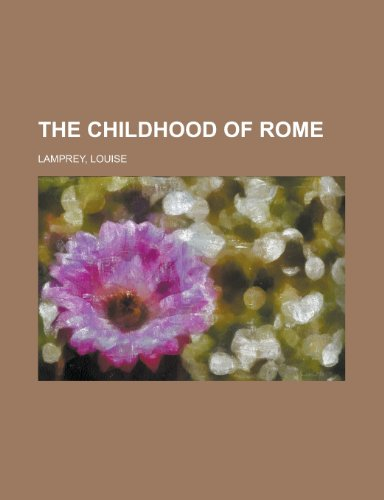 The Childhood of Rome