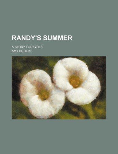 Randy's Summer: A Stor...