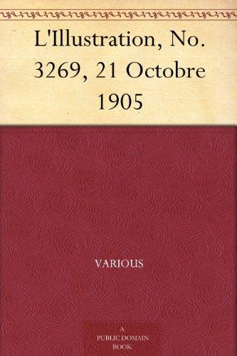 L'Illustration, No. 3269, 21 Octobre 1905