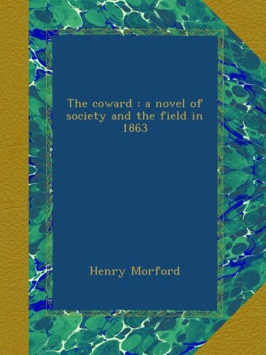 The Coward A Novel of ...