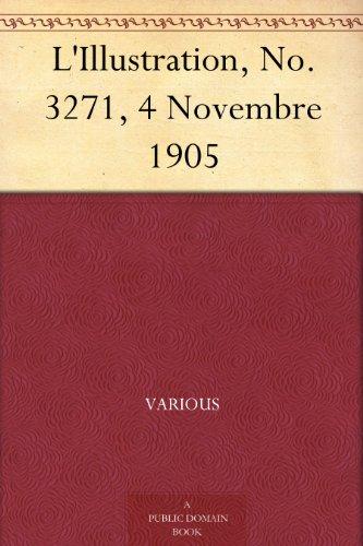L'Illustration, No. 3271, 4 Novembre 1905