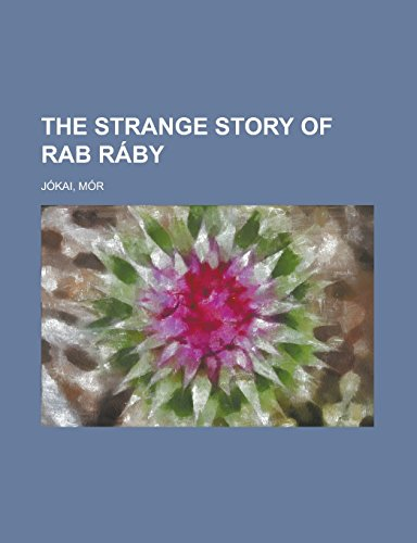 The Strange Story of Rab Ráby