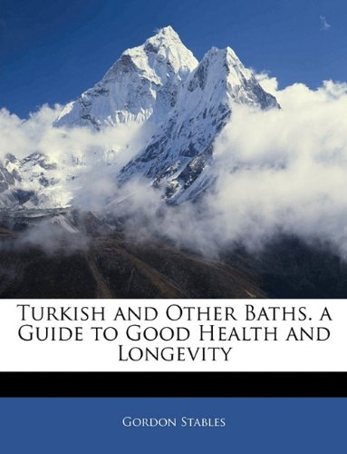 Turkish and Other Bath...