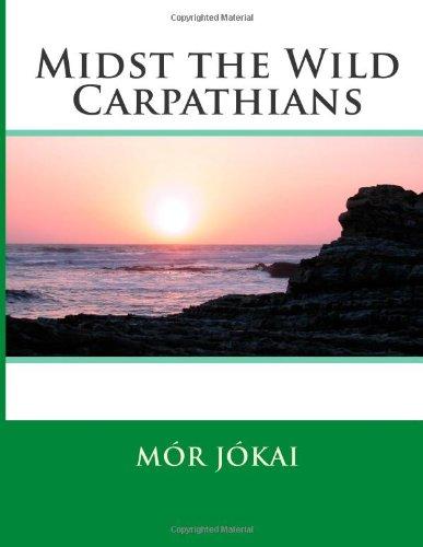 'Midst the Wild Carpathians