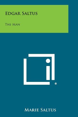 Edgar Saltus: The Man