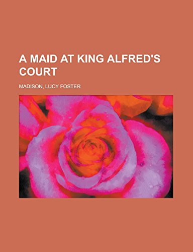A Maid at King Alfred'...