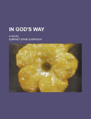 In God's Way: A Novel