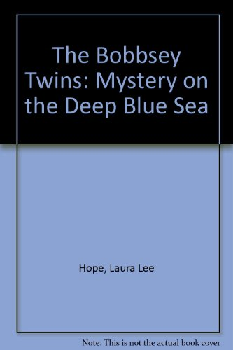 The Bobbsey Twins on the Deep Blue Sea