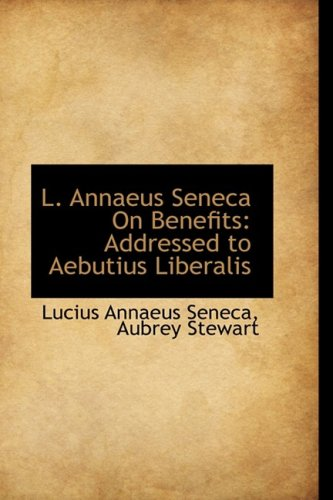 L. Annaeus Seneca on B...