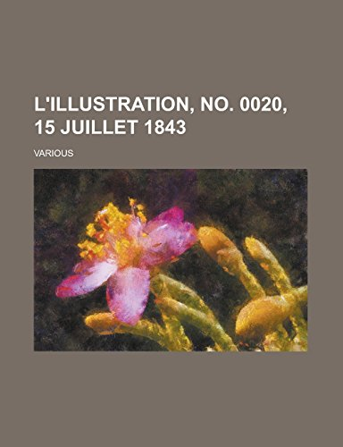 L'Illustration, No. 0020, 15 Juillet 1843