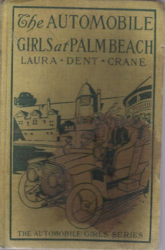 The Automobile Girls at Palm Beach Or, Proving Their Mettle Under Southern Skies