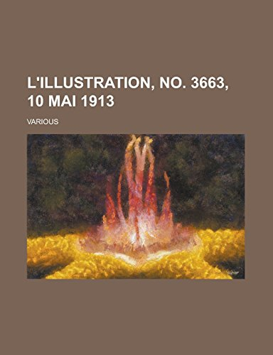 L'Illustration, No. 3663, 10 Mai 1913