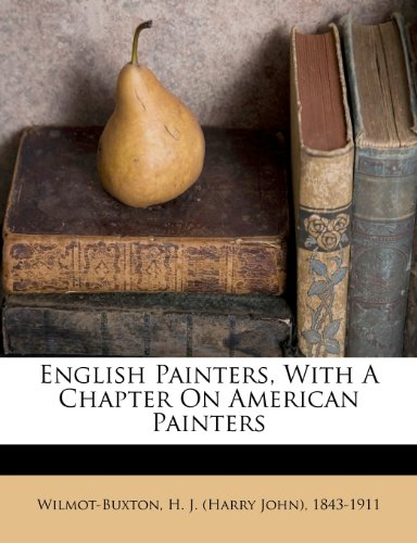 English Painters, with a Chapter on American Painters