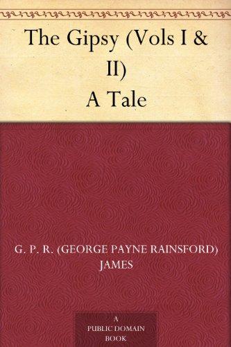 The Gipsy (Vols I & II) A Tale