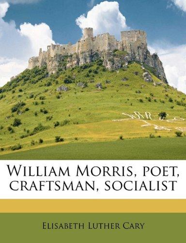 William Morris: Poet, ...
