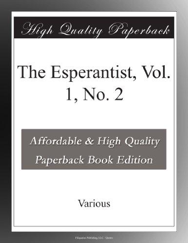 The Esperantist, Vol. ...