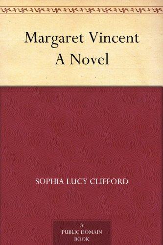 Margaret Vincent A Novel