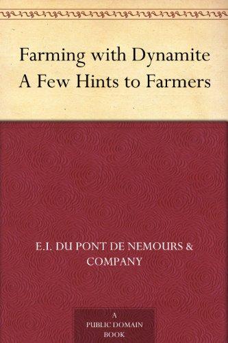 Farming with Dynamite ...