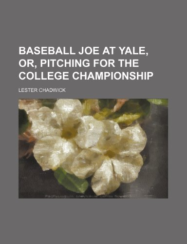 Baseball Joe at Yale o...