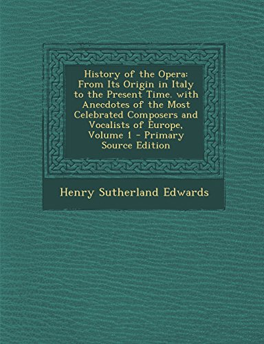 History of the Opera f...