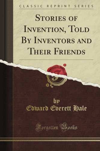 Stories of Invention, ...