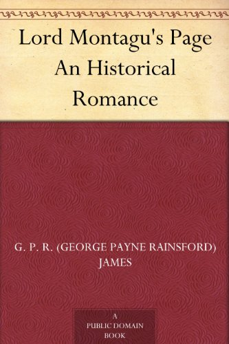 Lord Montagu's Page An Historical Romance