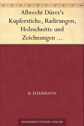 Albrecht Dürer's Kupfe...