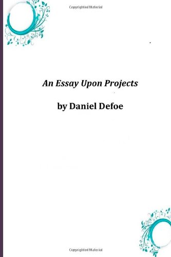 An Essay Upon Projects