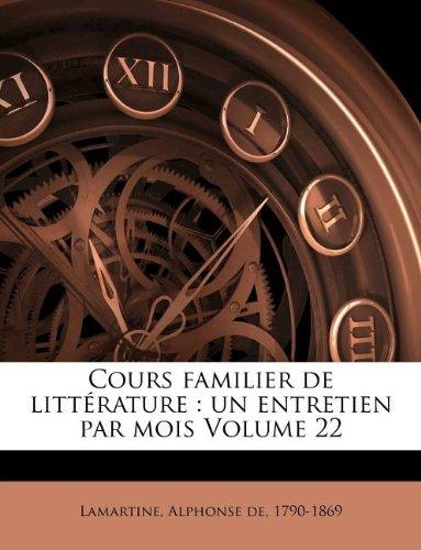 Cours familier de Littérature - Volume 22