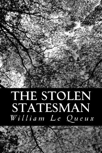 The Stolen Statesman: ...
