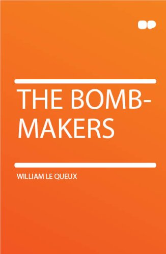 The Bomb-Makers Being...