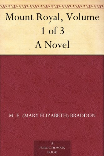 Mount Royal, Volume 3 of 3 A Novel