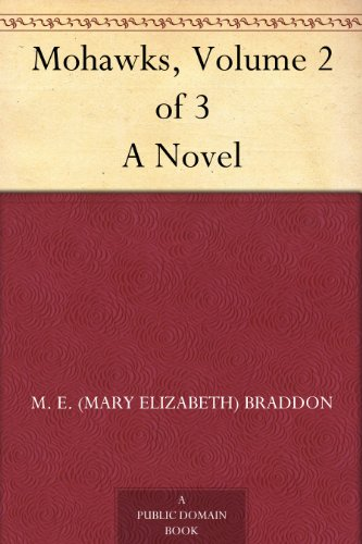 Mohawks, Volume 2 of 3...