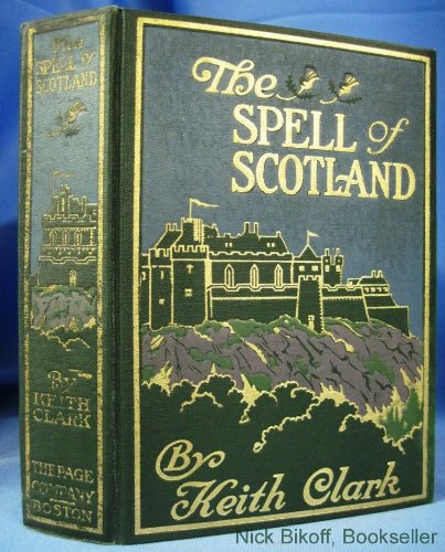 The Spell of Scotland ...
