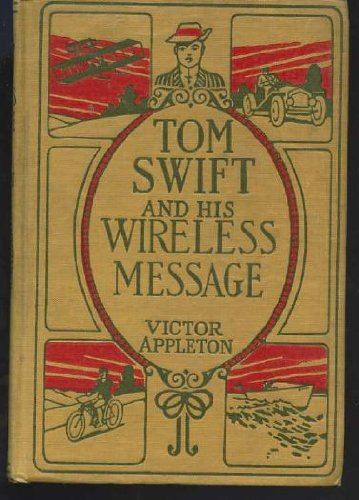 Tom Swift and His Wire...