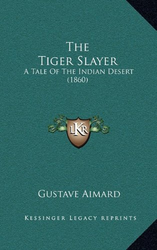 The Tiger-Slayer A Tal...