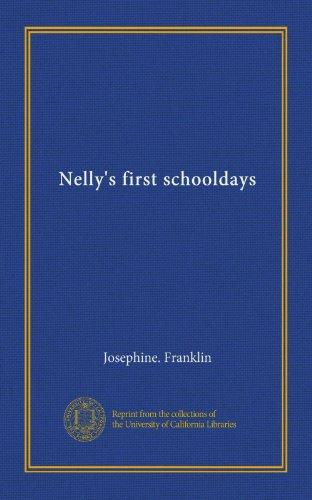 Nelly's First Schooldays