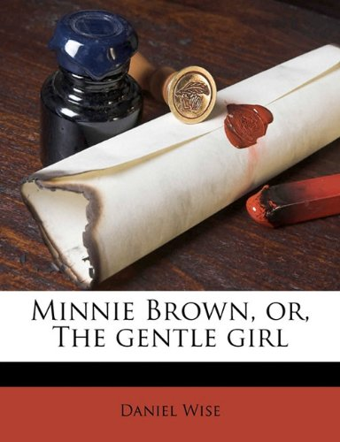 Minnie Brown or, The G...