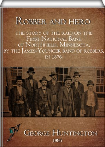 Robber and hero; the s...
