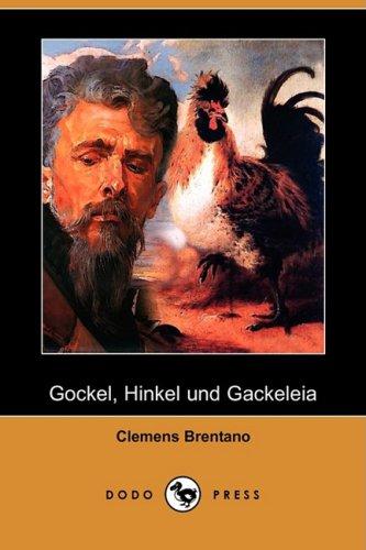 Gockel, Hinkel und Gac...