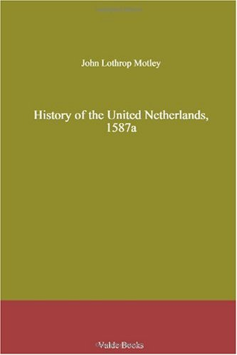 History of the United Netherlands, 1587a