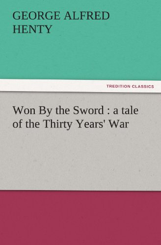 Won By the Sword : a t...