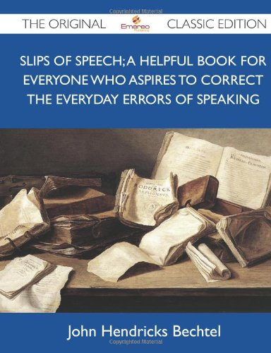Slips of Speech : a He...