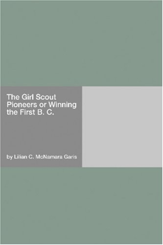 The Girl Scout Pioneer...