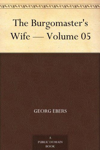 The Burgomaster's Wife...