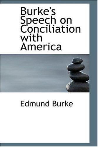 Burke's Speech on Conc...