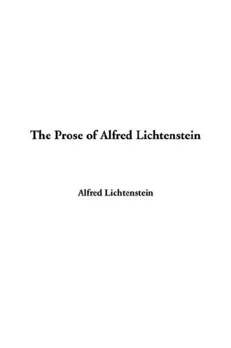 The Prose of Alfred Li...