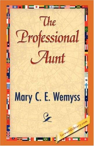 The Professional Aunt