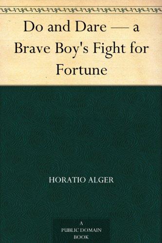 Do and Dare — a Brave ...