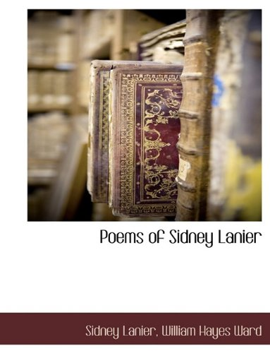 The Poems of Sidney La...